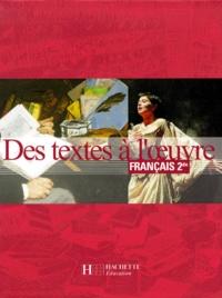 Français 2nde Des textes à l'oeuvre - Romain Lancrey-Javal | Showmesound.org
