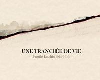 Romain Lateltin - Une tranchée de vie - Famille Lateltin 1914-1916. 1 CD audio