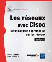 Les réseaux avec Cisco - Connaissances approfondies sur les réseaux.pdf