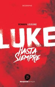 Romain Lejeune - Luke - Hasta Siempre.