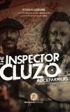 Romain Lejeune - The inspector Cluzo, rockfarmers.