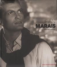 Romain Leray - Jean Marais - L'éternel retour.