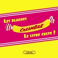 Les blagues Carambar, le livre culte!.pdf