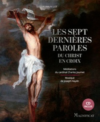 Romain Lizé - Les sept dernières paroles du Christ en croix. 1 CD audio MP3