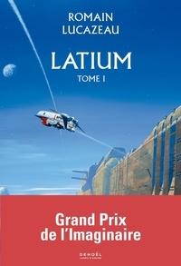 Romain Lucazeau - Latium Tome 1 : .