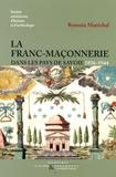 Romain Maréchal - La Franc-maçonnerie dans les pays de Savoie - 1856-1944.