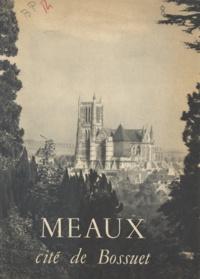 Romain et  Taroux - Meaux, cité de Bossuet.
