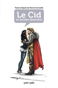 Romain Mennetrier et  Oliv' - Le Cid en BD - Texte intégral.