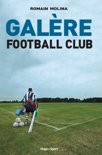 Romain Molina - Galère football club.