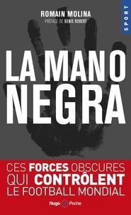 Romain Molina - La Mano Negra.