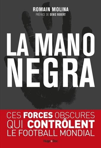 La mano negra - Romain Molina - Format ePub - 9782755646542 - 10,99 €