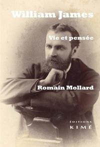 Romain Mollard - William James - Vie et pensée.
