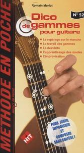 Romain Morlot - Dico de gammes pour guitare.