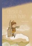 Romain Niveleau - Célestin et l'enfant étoile.