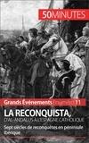 Romain Parmentier et  50 minutes - La Reconquista, d'al-Andalus à l'Espagne catholique - Sept siècles de reconquêtes en péninsule Ibérique.