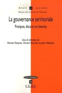 Romain Pasquier et Vincent Simoulin - La gouvernance territoriale - Pratiques, discours et théories.