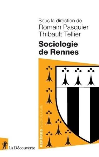 Romain Pasquier et Thibault Tellier - Sociologie de Rennes.
