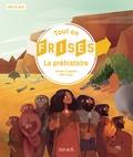 Romain Pigeaud et Bali Engel - La préhistoire.