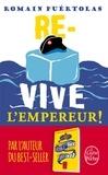 Romain Puértolas - Re-vive l'Empereur !.