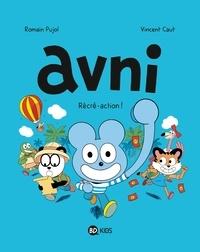 Romain Pujol et Vincent Caut - Avni Tome 3 : Récré-action !.