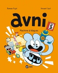 Romain Pujol et Vincent Caut - Avni Tome 7 : Machine à blagues.
