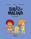 Romain Pujol et Baptiste Amsallem - Balez et Malina Tome 2 : Secret défense.