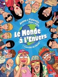Romain Pujol - Le Monde à l'envers T01 - L Envers du décor.