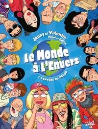 Romain Pujol et  Horne - Le monde à l'envers Tome 1 : L'envers du décor.