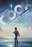 Romain Quirot et Antoine Jaunin - Gary Cook Tome 1 : Le pont des oubliés.