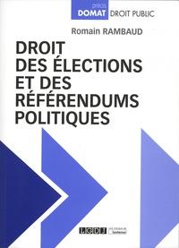 Romain Rambaud - Droit des élections et des référendums politiques.
