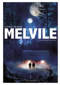Romain Renard - Melvile  : L'histoire de Saul Miller.