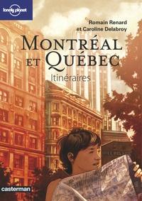 Romain Renard et Caroline Delabroy - Montréal et Québec - Itinéraires.