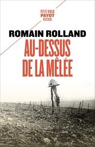 Romain Rolland - Au-dessus de la mêlée.