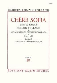Romain Rolland et Romain Rolland - Chère Sofia - tome 1 - Choix de lettres de Romain Rolland à Sofia Bertolini Guerrieri-Gonzaga (1901-1908), cahier nº10.