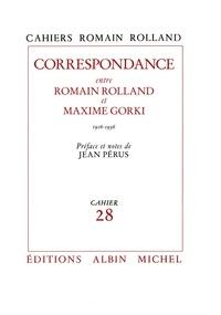 Romain Rolland et Romain Rolland - Correspondance entre Romain Rolland et Maxime Gorki (1916-1936) - Cahier nº28.