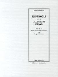 Romain Rolland - Empédocle suivi de L'éclair de Spinoza.