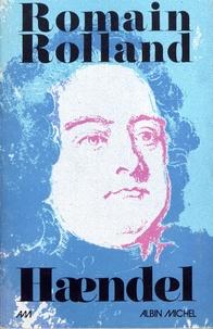 Romain Rolland - Haendel.