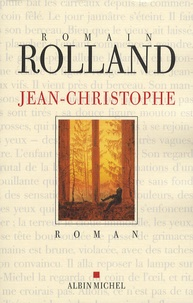 Romain Rolland - Jean-Christophe.