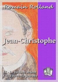 Romain Rolland - Jean-Christophe - Tomes IX et X.