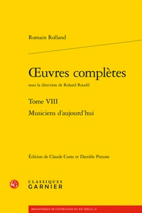 Romain Rolland - Oeuvres complètes - Tome 8, Musiciens d'aujourd'hui.