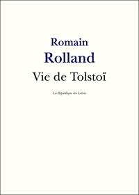 Romain Rolland - Vie de Tolstoï.
