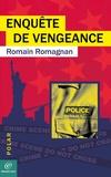 Romain ROMAGNAN - Enquête de vengeance.