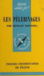 Romain Roussel et Paul Angoulvent - Les pèlerinages.