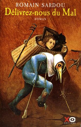 Romain Sardou - Délivrez-nous du Mal.