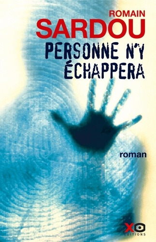 Romain Sardou - Personne n'y échappera.