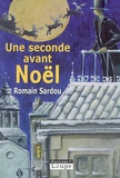 Romain Sardou - Une seconde avant Noël.