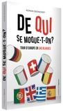 Romain Seignovert - De qui se moque-t-on ? - Tour d'Europe en 345 blagues.
