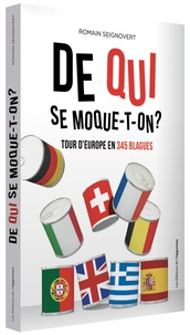 Romain Seignovert - De qui se moque-t-on ? - Tour d'Europe en 345 blagues.