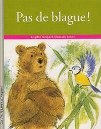 Romain Simon et Brigitte Delpech - Pas de blague !.