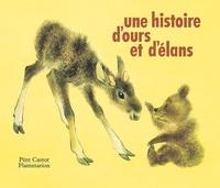 Romain Simon et  Vassilissa - UNE HISTOIRE D'OURS ET D'ELANS.